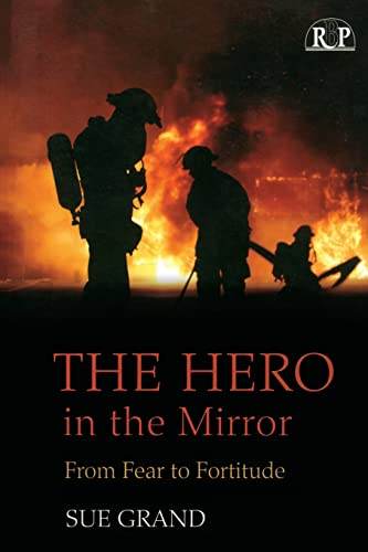 9780881634822: The Hero in the Mirror: From Fear to Fortitude (Relational Perspectives Book Series)