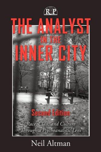9780881634990: The Analyst in the Inner City, Second Edition: Race, Class, and Culture Through a Psychoanalytic Lens (Relational Perspectives Book Series)