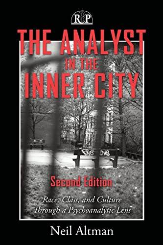 9780881635003: The Analyst in the Inner City: Race, Class and Culture Through a Psychoanalytic Lens (Relational Perspectives Book Series)