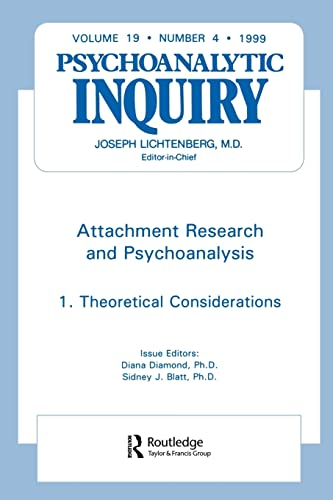 9780881639230: Psychoanalytic Inquiry Set of 3: Attachment Research and Psychoanalysis: Psychoanalytic Inquiry, 19.4