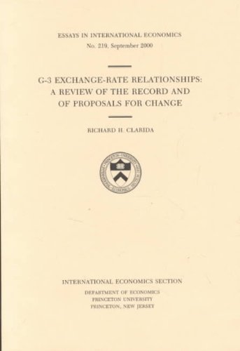 G-3 Exchange-Rate Relationships: A Review of the Record and of Proposals for Change (Essays in ...