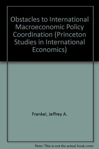 Obstacles to International Macroeconomic Policy Coordination