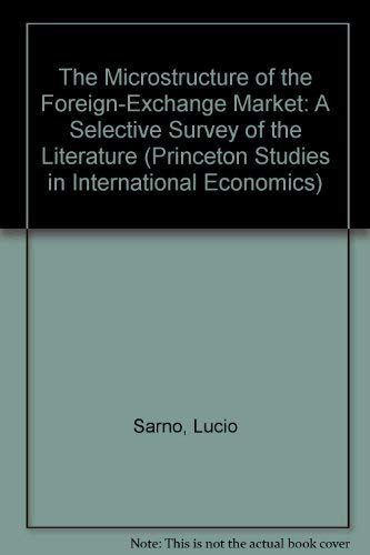 9780881652611: The Microstructure of the Foreign-Exchange Market: A Selective Survey of the Literature (Princeton Studies in International Economics)