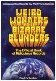 9780881661743: Weird wonders and bizarre blunders: The official book of ridiculous records