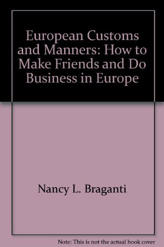9780881661903: European customs and manners: How to make friends and do business in Europe