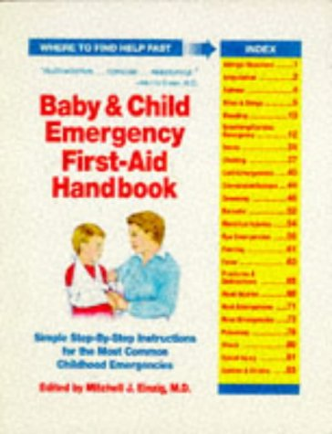 9780881662191: Baby and Child Emergency First Aid Handbook: Simple Step-by-step Instructions for the Most Common Major Childhood Emergencies