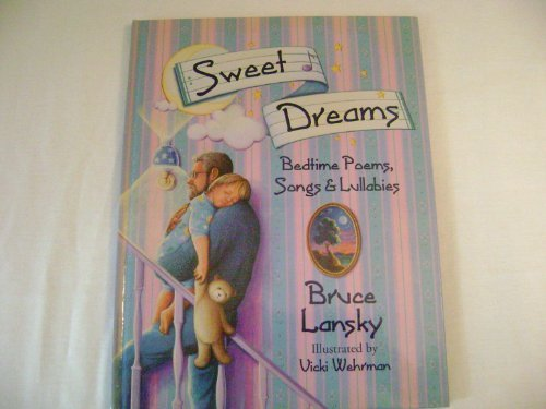 9780881662467: Sweet Dreams: Bedtime Poems, Songs & Lullabies