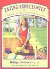 Eating Expectantly: A Practical and Tasty Guide: Swinney, Bridget w/Tracey