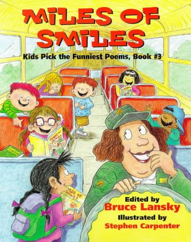 9780881663136: Miles of Smiles: Kids Pick the Funniest Poems : Book Three (Bk. 3)
