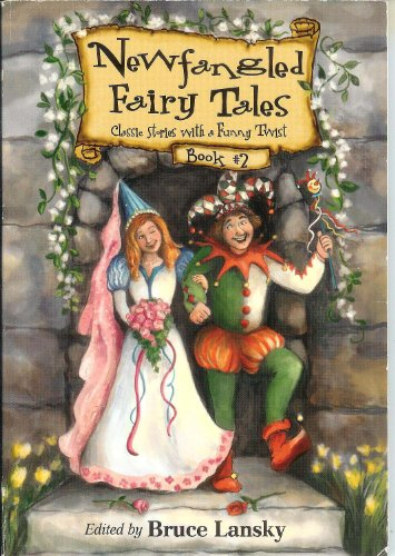 9780881663174: New Fangled Fairy Tales: Bk. 2: Classic Stories with a Funny Twist
