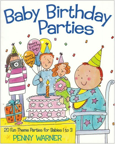 9780881663495: Baby Birthday Parties