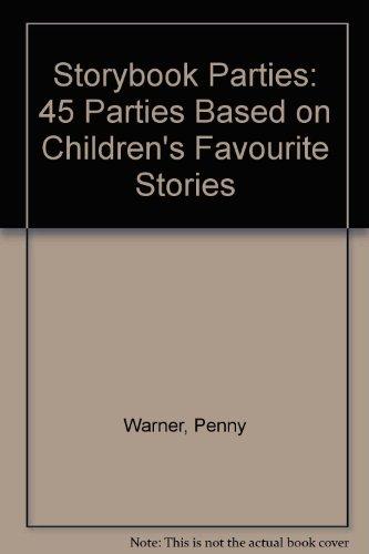 9780881663891: Storybook Parties: 45 Parties Based on Children's Favorite Stories