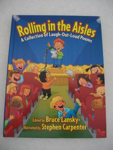 9780881664737: Rolling in the Aisles: A Collection of Laugh-Out-Loud Poems (Kids Pick the Funniest Poems)