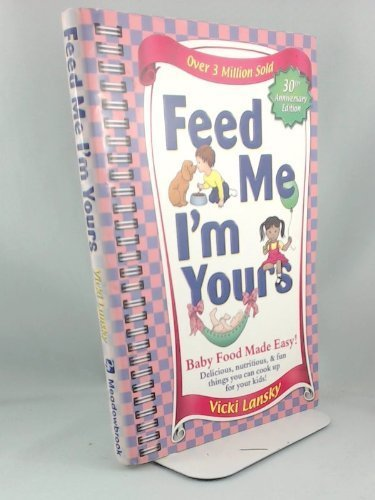 9780881664751: Feed Me, I'm Yours