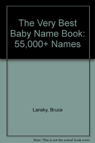 9780881665055: The Very Best Baby Name Book in the Whole Wide World