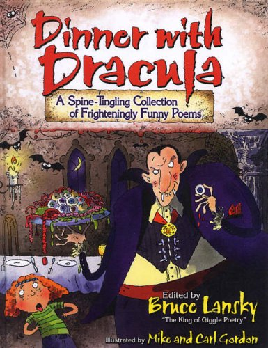 Dinner With Dracula: Hilarious, Hair-raising Poems