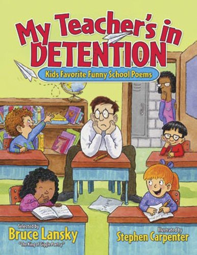 9780881665147: My Teacher's in Detention: Kids' Favourite Funny School Poems