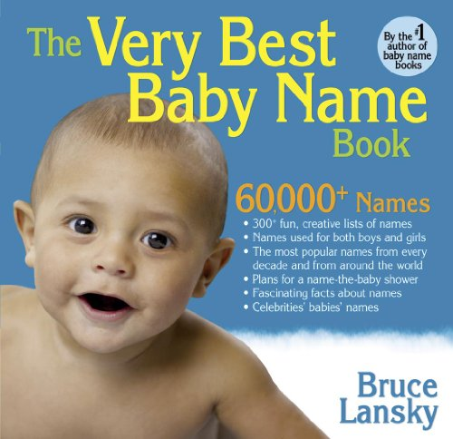 9780881665208: The Very Best Baby Name Book. Bruce Lansky