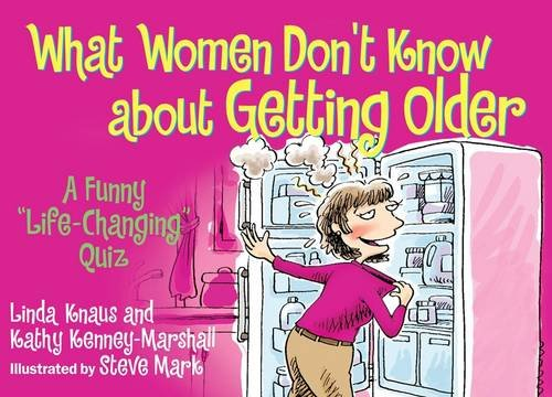 9780881665420: What Women Don't Know About Getting Older: A Funny Life-Changing Quiz