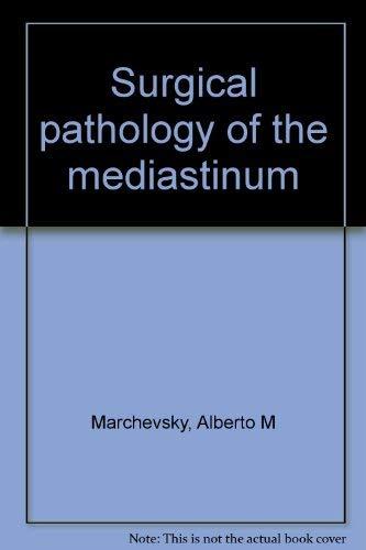 9780881670059: Surgical pathology of the mediastinum