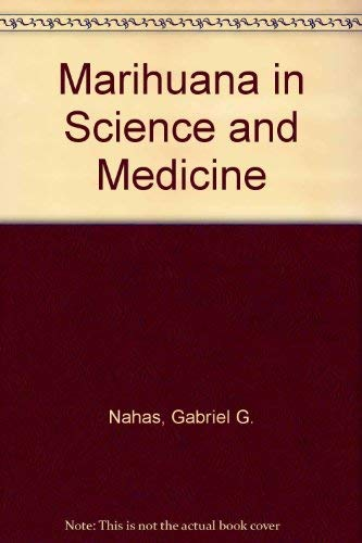 9780881670141: Marihuana in Science and Medicine