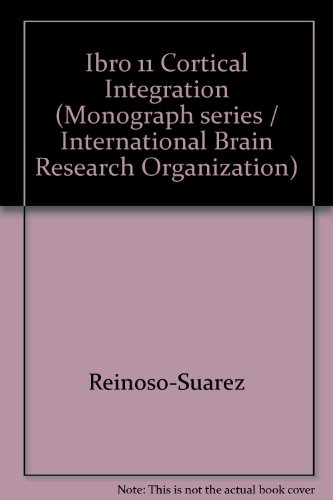 9780881670349: Ibro 11 Cortical Integration (International Brain Research Organization monograph series)