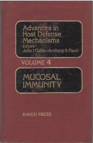Mucosal Immunity (Advances in Host Defense Mechanisms)