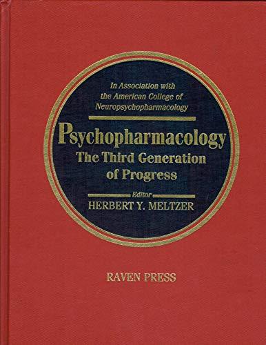9780881672732: Psychopharmacology: The Third Generation of Progress