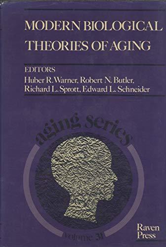 Modern Biological Theories of Aging: Warner, Huber R.,