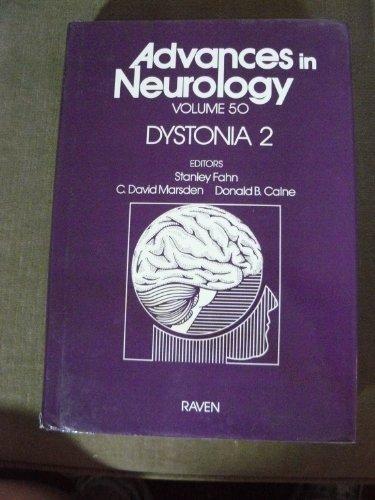 Dystonia, 2 (Advances in Neurology) (Vol 50): Fahn, Stanley, Marsden, C. David