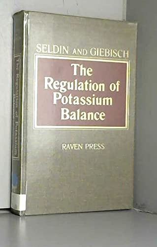 9780881674682: The Regulation of Potassium Balance