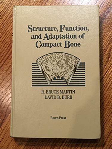 9780881675009: Structure, Function, and Adaptation of Compact Bone