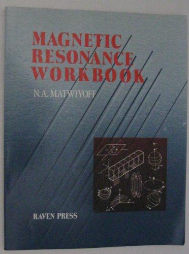 9780881675580: Magnetic Resonance Workbook