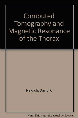 9780881675672: Computed Tomography and Magnetic Resonance of the Thorax