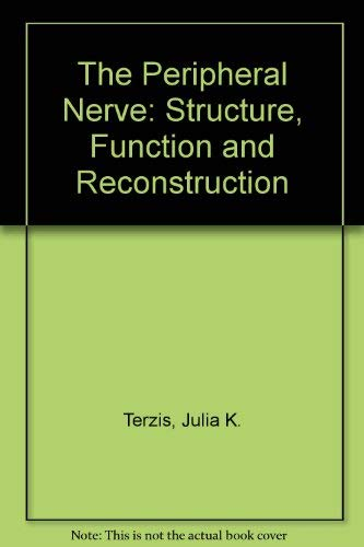 9780881676235: The Peripheral Nerve: Structure, Function, and Reconstruction