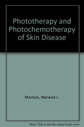 9780881677232: Phototherapy and Photochemotherapy of Skin Disease