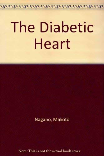 9780881677430: The Diabetic Heart: Selected Papers Presented at the International Symposium on the Diabetic Heart