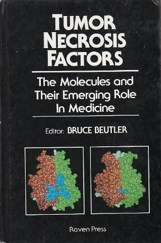9780881678529: Tumor Necrosis Factors: The Molecules and Their Emerging Role in Medicine