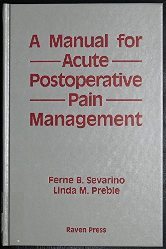 9780881678666: A Manual for Acute Postoperative Pain Management