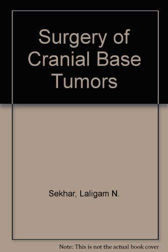 9780881678772: Surgery of Cranial Base Tumors