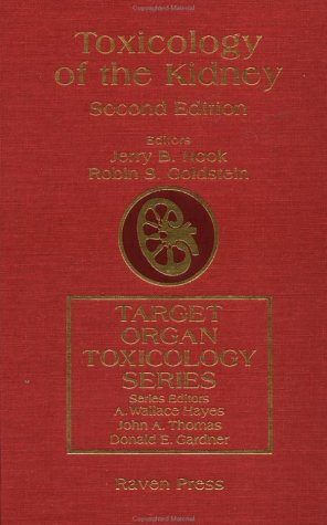 9780881678857: Toxicology Of The Kidney (Target Organ Toxicology Series)