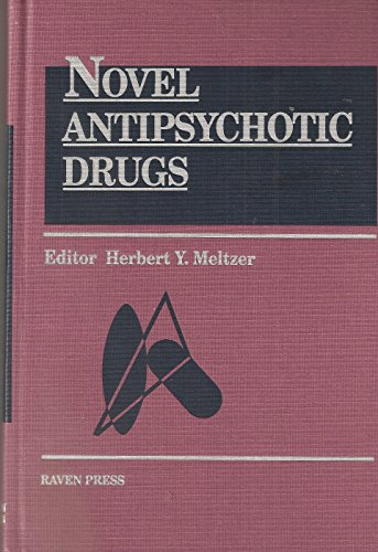 9780881678932: Novel Antipsychotic Drugs