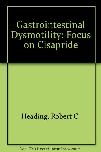 9780881679014: Gastrointestinal Dysmotility: Focus on Cisapride
