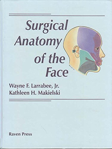 9780881679458: Surgical Anatomy of the Face