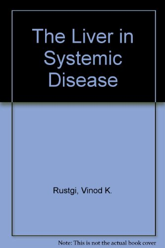 9780881679694: The Liver in Systemic Disease