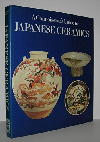 9780881681321: A Connoisseur's Guide to Japanese Ceramics