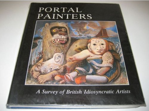 Portal Painters: A Survey of British Idiosyncratic Artists: Lister, Eric
