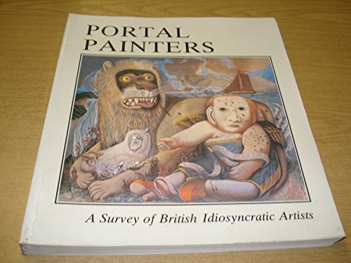 9780881682595: Portal Painters: A Survey of British Idiosyncratic Artists