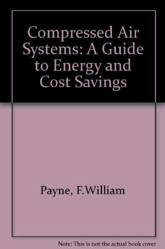 9780881730074: Compressed Air Systems: A Guide to Energy and Cost Savings