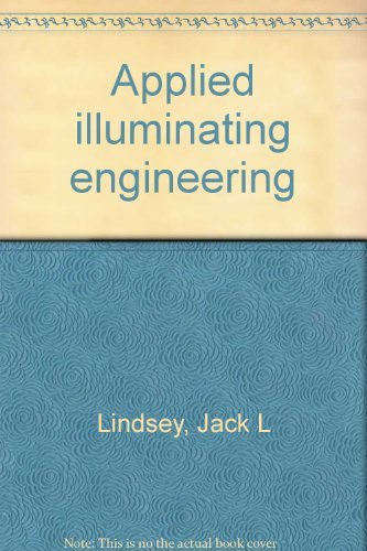 9780881730609: Applied illumination engineering